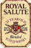 Royal Salute 21 Years old.